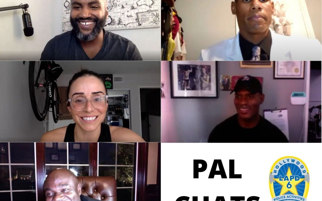 Join Hollywood PAL for Weekly PAL Talks!